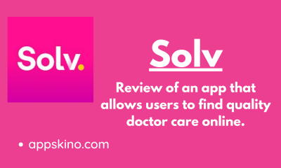 Solv: Review of An App That Allows Users to Find Quality Doctor Care Online.